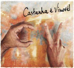 Deuxième album de Castanha & Vinovel